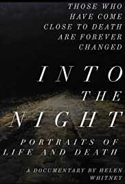 Into the Night: Portraits of Life and Death Poster