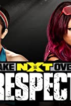 Image of NXT Takeover: Respect