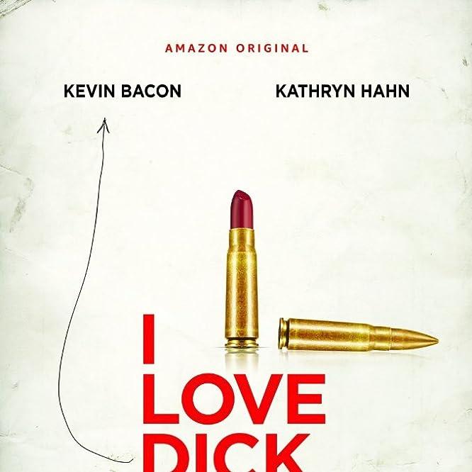 I Love Dick (2016)