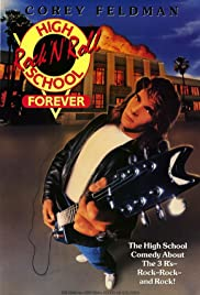 Rock 'n' Roll High School Forever (1991) Poster - Movie Forum, Cast, Reviews