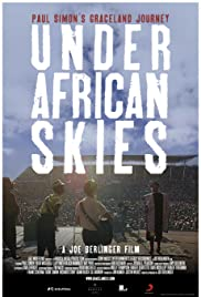 Under African Skies (2012) Poster - Movie Forum, Cast, Reviews