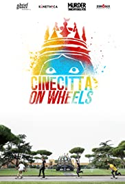 Cinecittà on Wheels Poster
