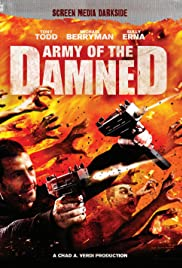 Army of the Damned (2013) Poster - Movie Forum, Cast, Reviews