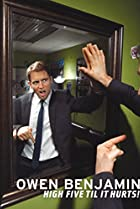Image of Owen Benjamin: High Five Til It Hurts