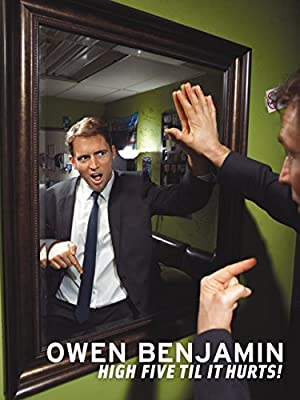 Owen Benjamin: High Five Til It Hurts (2013)