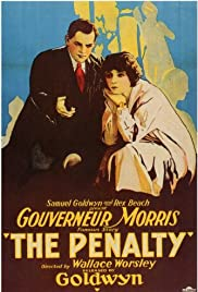 The Penalty (1920) Poster - Movie Forum, Cast, Reviews