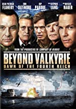 Beyond Valkyrie: Dawn of the 4th Reich(2016)