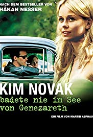 Kim Novak badade aldrig i Genesarets sjö (2005) Poster - Movie Forum, Cast, Reviews