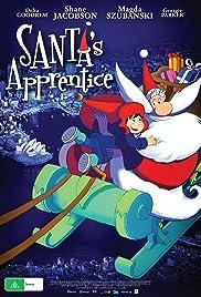 Santa's Apprentice(2010) Poster - Movie Forum, Cast, Reviews