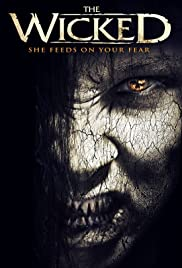 The Wicked (2013) Poster - Movie Forum, Cast, Reviews