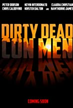 Primary image for Dirty Dead Con Men