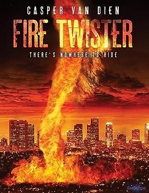 Fire Twister ทอร์นาโดเพลิงถล่มเมือง