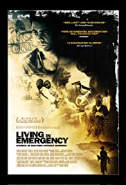 Living in Emergency (2008) Poster - Movie Forum, Cast, Reviews