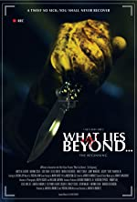 What Lies Beyond The Beginning(2014)