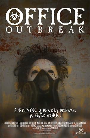 Office Outbreak (2006)