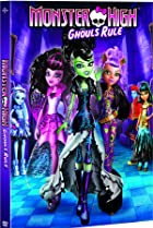 Image of Monster High: Ghouls Rule!