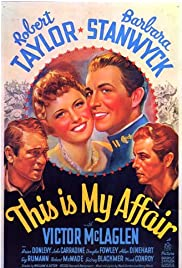 This Is My Affair (1937) Poster - Movie Forum, Cast, Reviews
