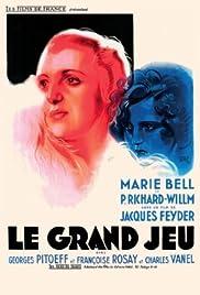 Le grand jeu(1934) Poster - Movie Forum, Cast, Reviews