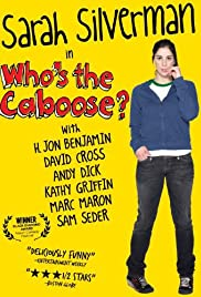 Who's the Caboose? Poster