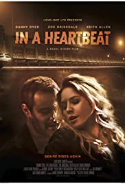 In a Heartbeat(2014) Poster - Movie Forum, Cast, Reviews
