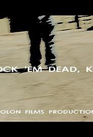 Knock 'Em Dead, Kid Poster