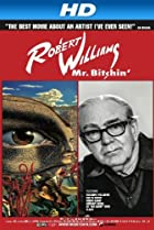 Image of Robert Williams Mr. Bitchin'