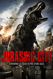 Jurassic City (2015) Poster - Movie Forum, Cast, Reviews