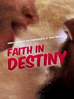 Faith in Destiny (2012)