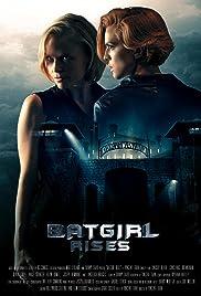 Batgirl Rises(2015) Poster - Movie Forum, Cast, Reviews