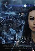 Goodnight, Gloria