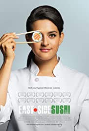 East Side Sushi (2014) Poster - Movie Forum, Cast, Reviews