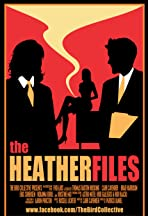 The Heather Files