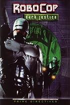 Image of RoboCop: Prime Directives: Dark Justice