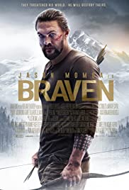 Braven (2018) Poster - Movie Forum, Cast, Reviews