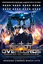 Robot Overlords (2014) Poster - Movie Forum, Cast, Reviews