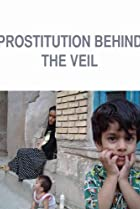 Image of Prostitution: Behind the Veil
