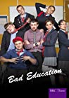 """Bad Education"""