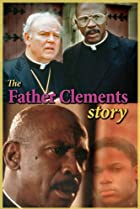 Image of The Father Clements Story
