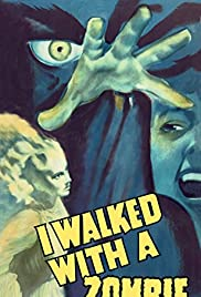 I Walked with a Zombie Poster
