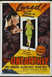 The Unearthly (1957) Poster - Movie Forum, Cast, Reviews