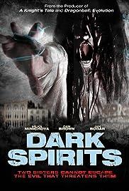 Dark Spirits(2008) Poster - Movie Forum, Cast, Reviews