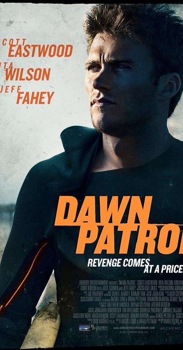 Dawn Patrol Legendado