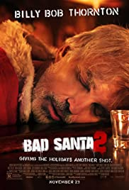 Image result for bad santa 2 poster