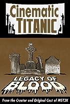 Image of Cinematic Titanic: Legacy of Blood