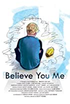 Image of Believe You Me