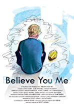 Believe You Me