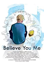 Believe You Me Poster