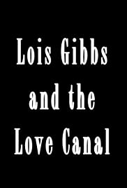 Lois Gibbs and the Love Canal Poster