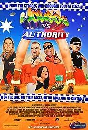 Housos vs. Authority(2012) Poster - Movie Forum, Cast, Reviews