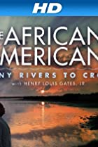 Image of The African Americans: Many Rivers to Cross with Henry Louis Gates, Jr.